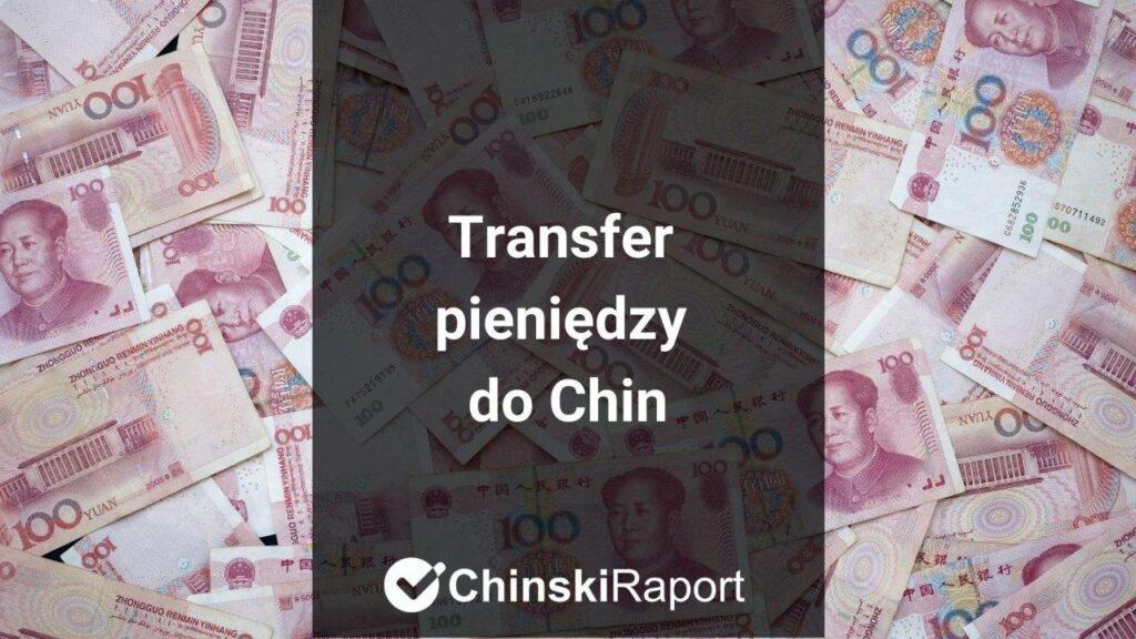 Transfer pieniędzy do Chin