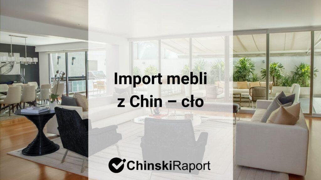 Import mebli z Chin - cło