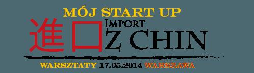 Szkolenie Warszawa Import z Chin warsztaty w warszawie