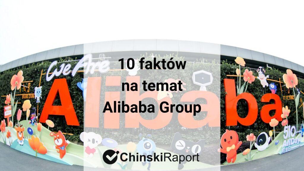 10 faktów na temat Alibaba Group
