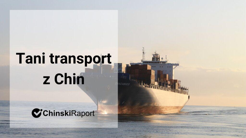 Tani transport z Chin