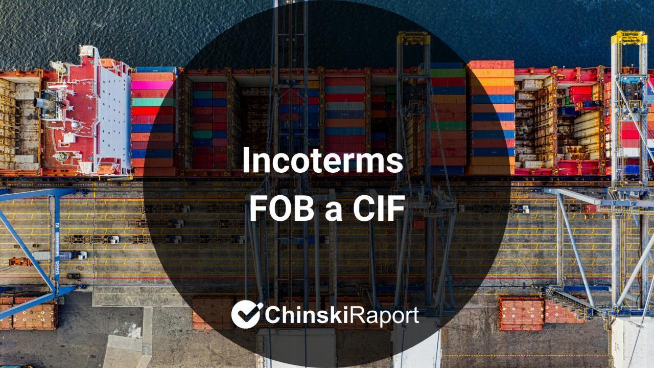 Czym jest FOB i CIF? Incoterms 2010 wyjaśnienie