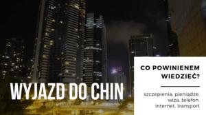 wyjazd do Chin