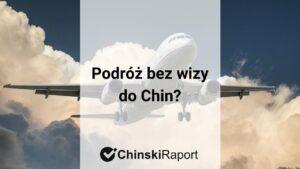 bez wizy do Chin