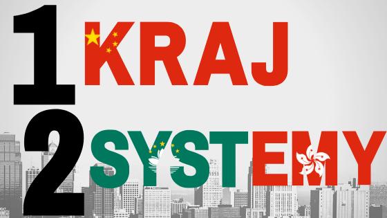 Jeden kraj, dwa systemy