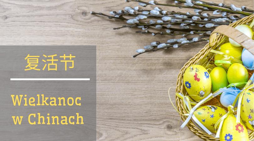 Wielkanoc w Chinach