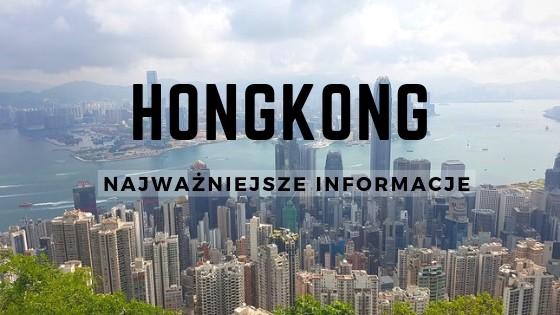 Hongkong — informacje praktyczne i ciekawostki