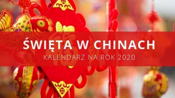 święta w Chinach 2020