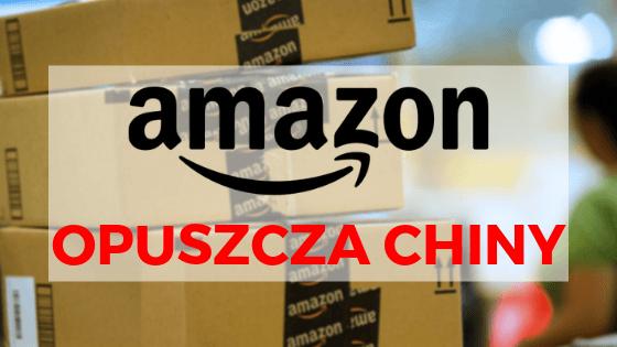 Amazon opuszcza Chiny