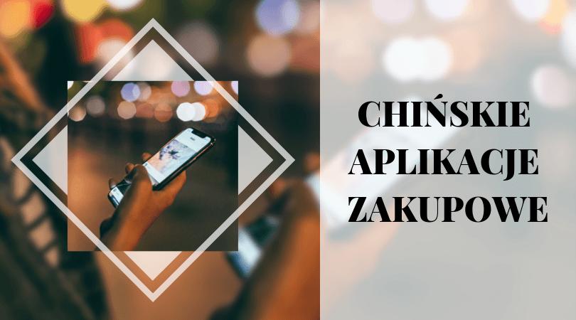 Chińskie aplikacje zakupowe - Pinduoduo i Xiaohongshu