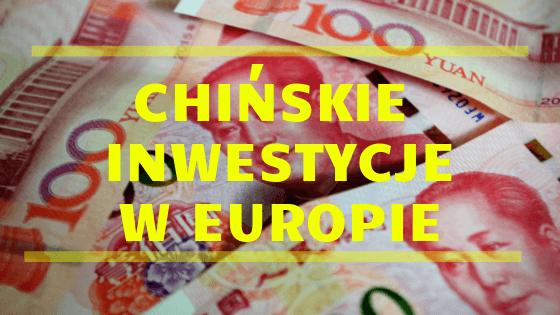 Chińskie inwestycje w Europie