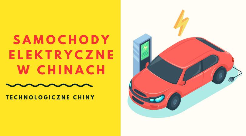 samochody elektryczne w Chinach