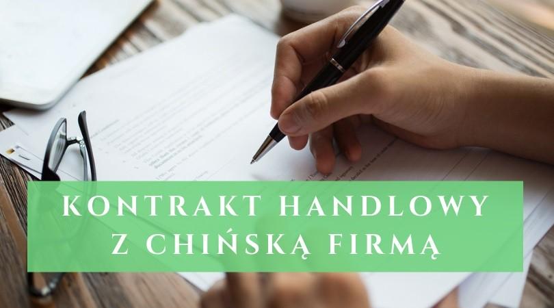 umowa z chińskim dostawcą