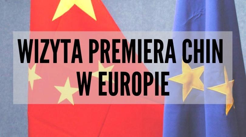 wizyta premiera Chin w Europie