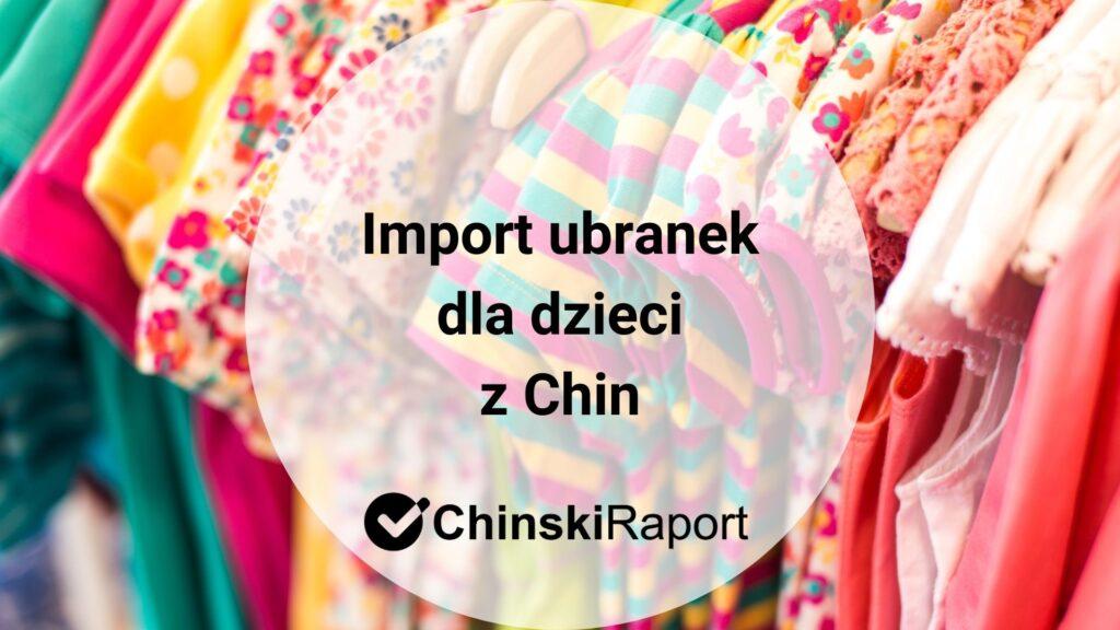 Import ubranek dla dzieci z Chin