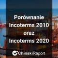 Porównanie Incoterms 2010 oraz Incoterms 2020