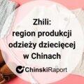 Zhili. Region produkcji odzieży dziecięcej w Chinach