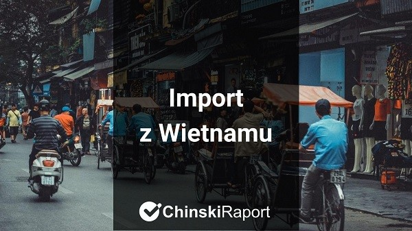 Import z Wietnamu
