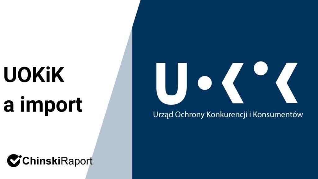 UOKIK import