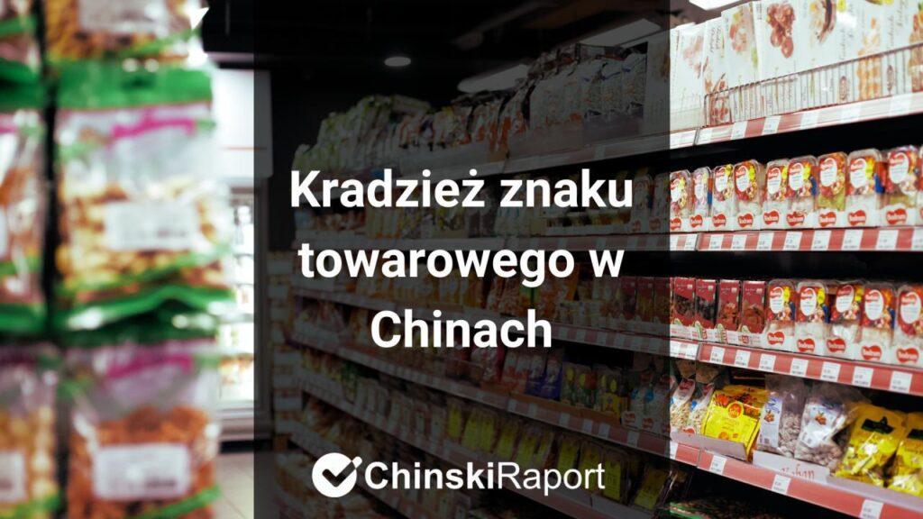 kradzież znaku towarowego w Chinach