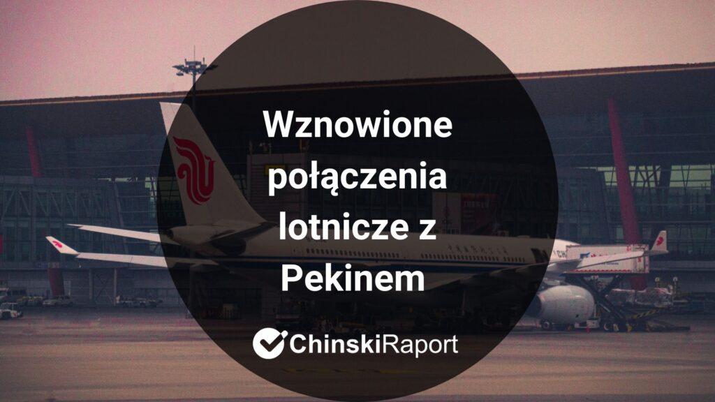 Wznowione połączenia lotnicze z Pekinem