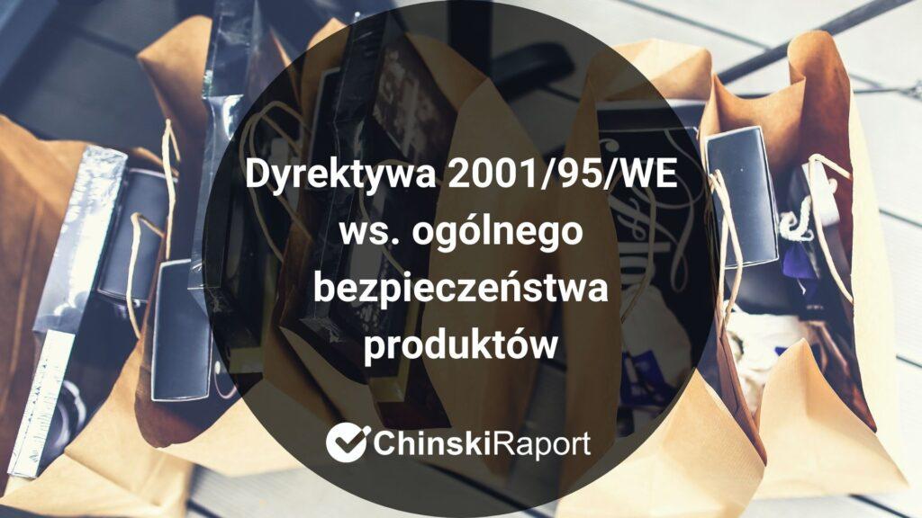 Dyrektywa 2001/95/WE ws. ogólnego bezpieczeństwa produktów