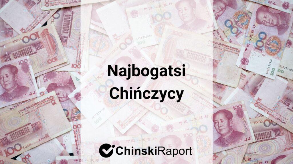 Najbogatsi Chińczycy