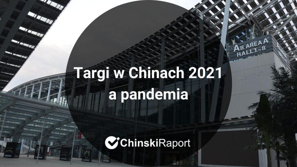 Targi w Chinach 2021