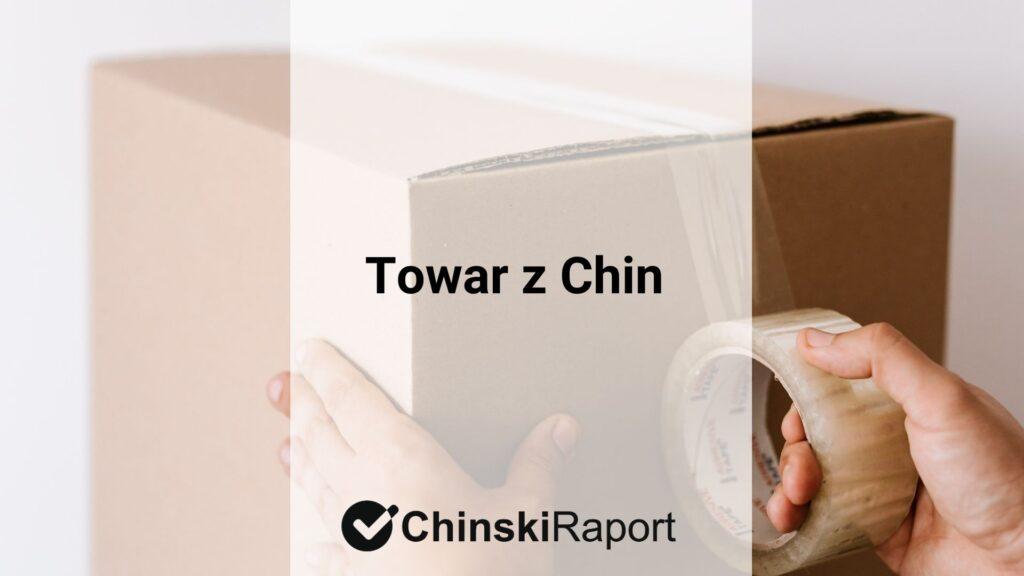 Towar z Chin