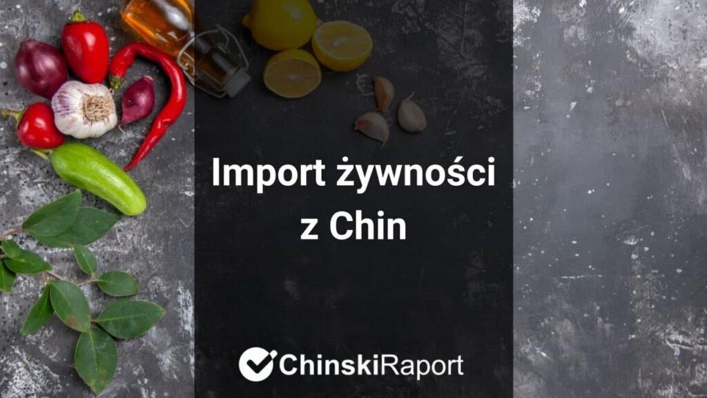 Import żywności z Chin