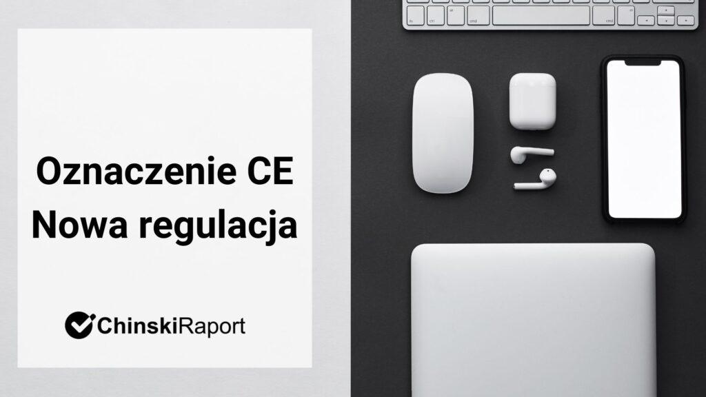 Nowa regulacja CE