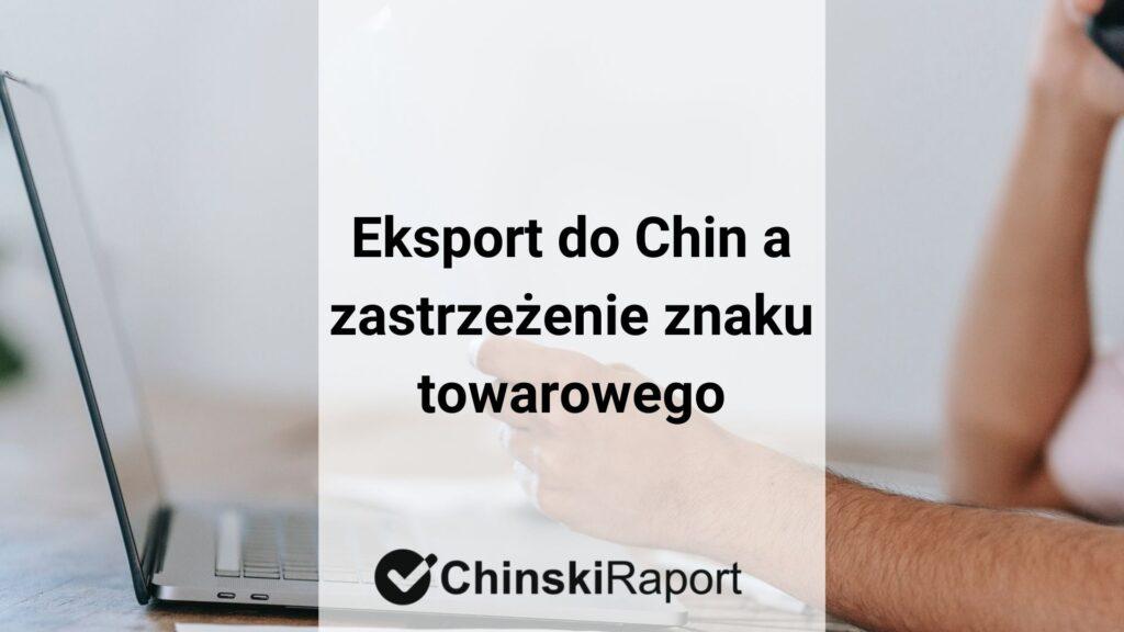 Eksport do Chin a zastrzeżenie znaku towarowego