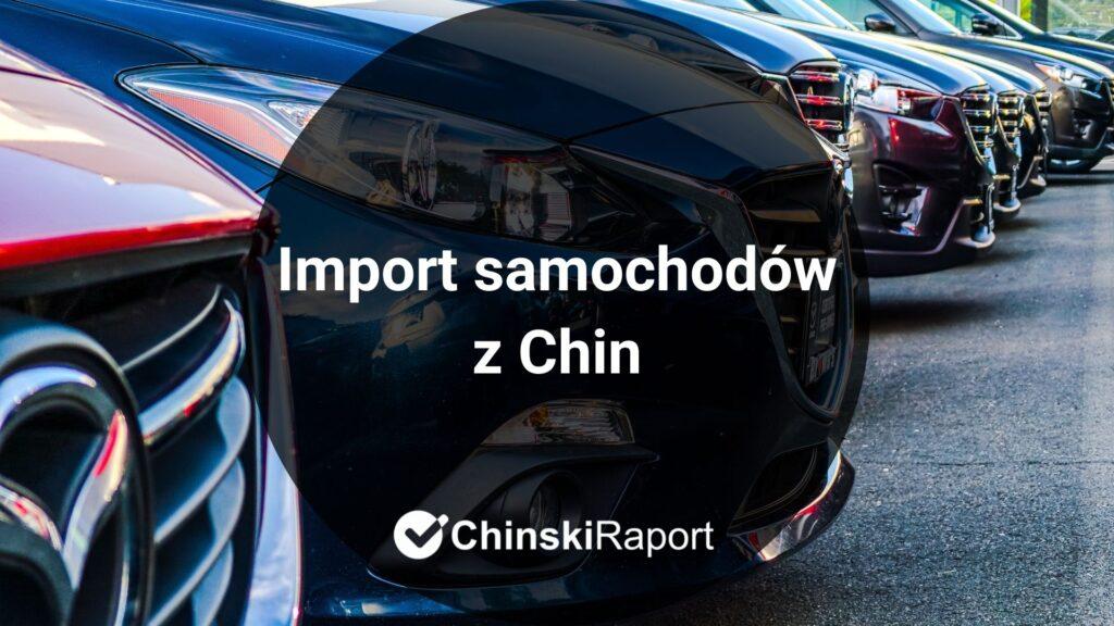 Import samochodów z Chin