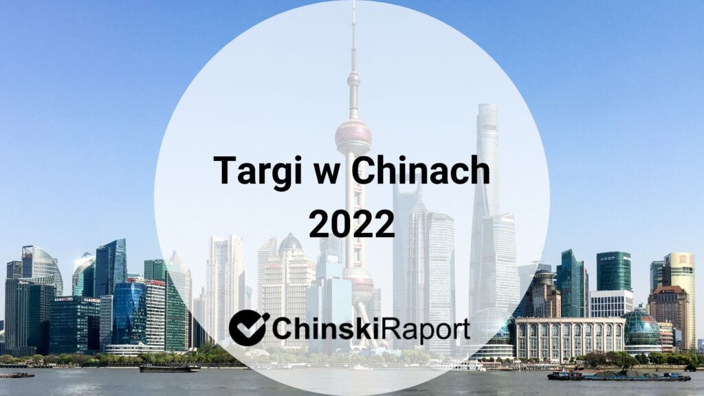 Targi w Chinach 2022