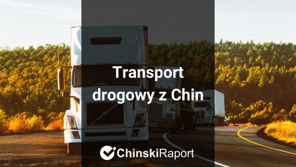 transport drogowy z Chin